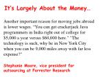 it s largely about the money