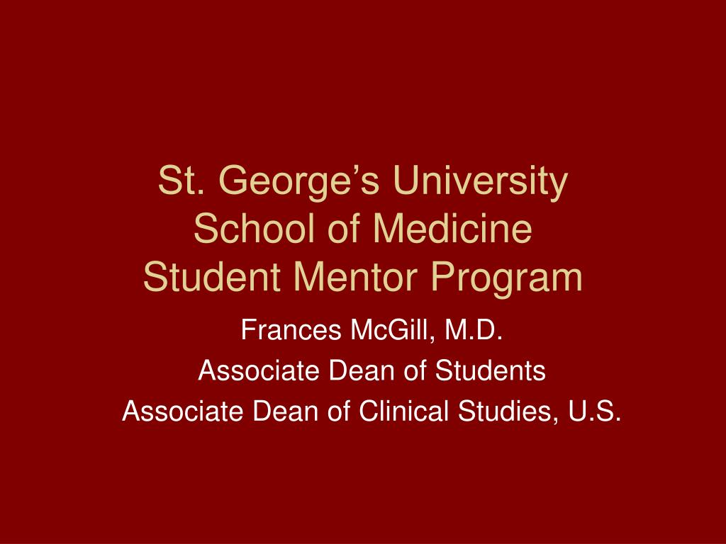 st george s university school of medicine student mentor program l.