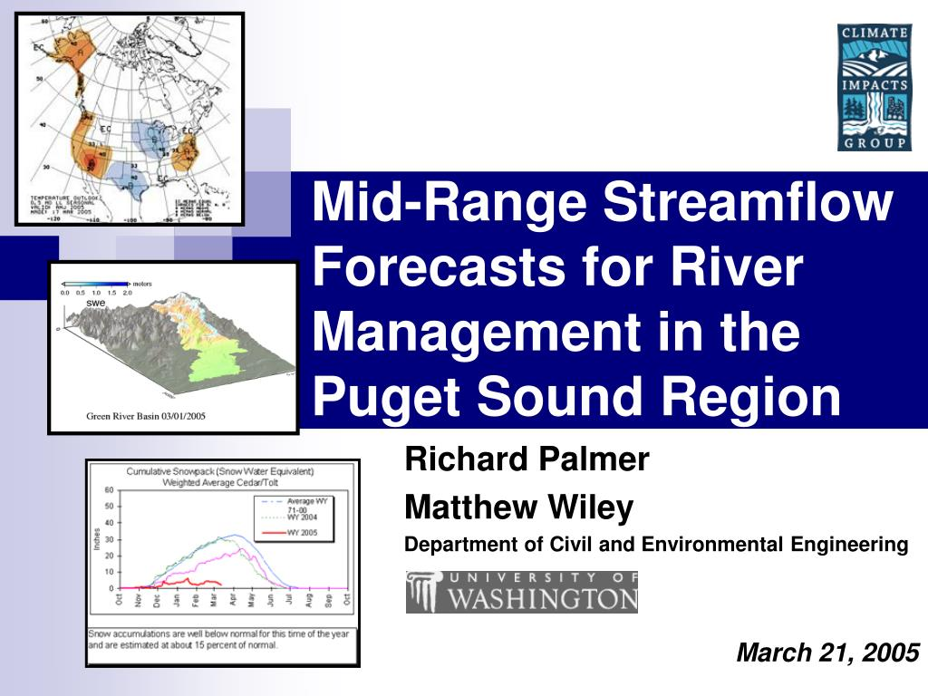 mid range streamflow forecasts for river management in the puget sound region l.