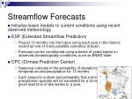 streamflow forecasts