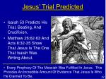 jesus trial predicted