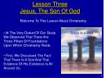 lesson three jesus the son of god