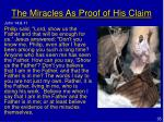 the miracles as proof of his claim