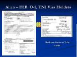 alien h1b o 1 tn1 visa holders