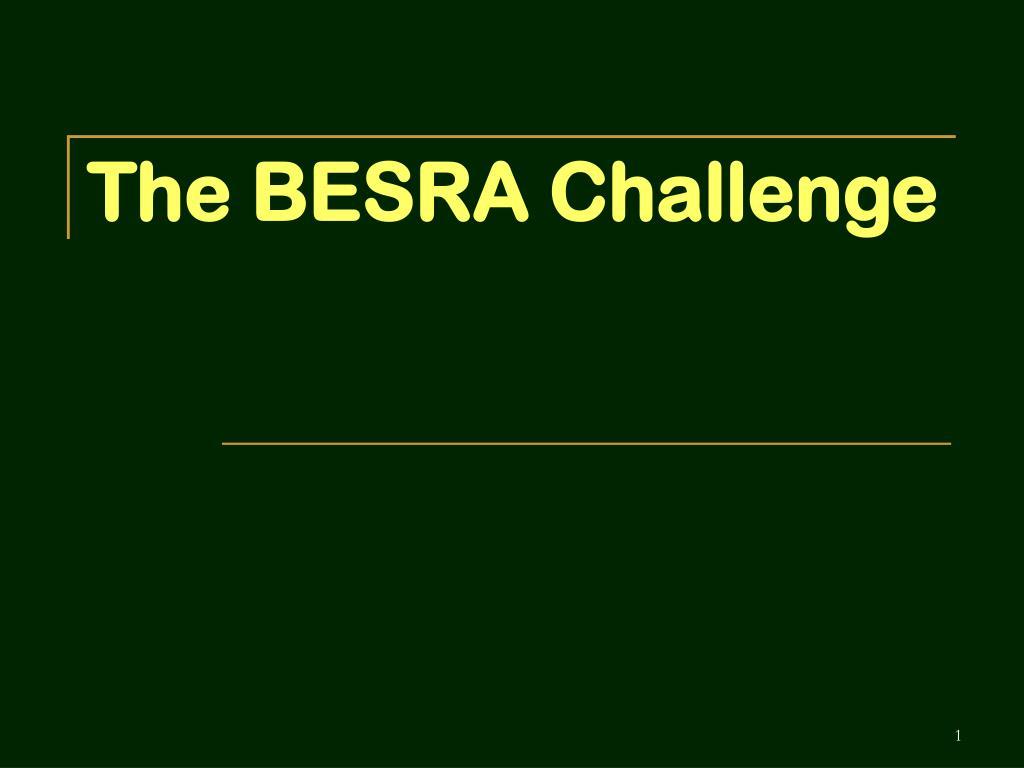 the besra challenge l.
