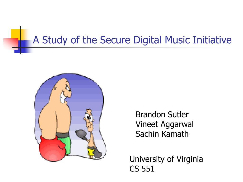 a study of the secure digital music initiative l.