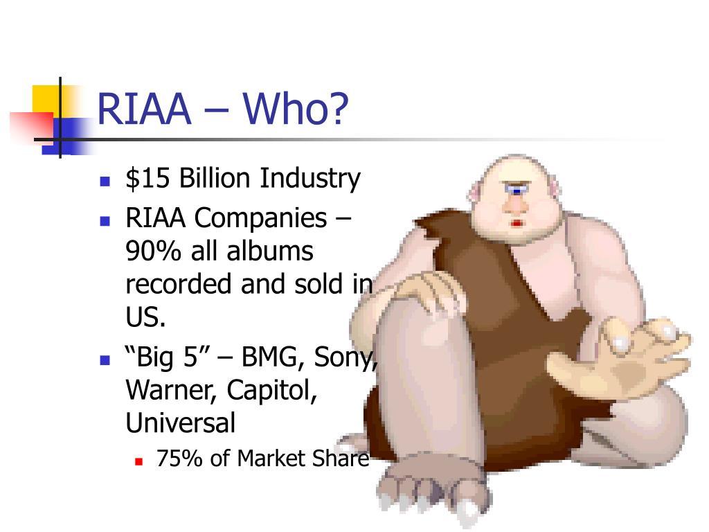 RIAA – Who?