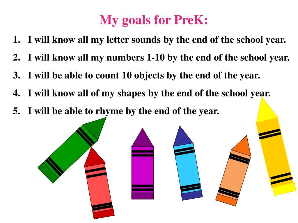 My goals for PreK: