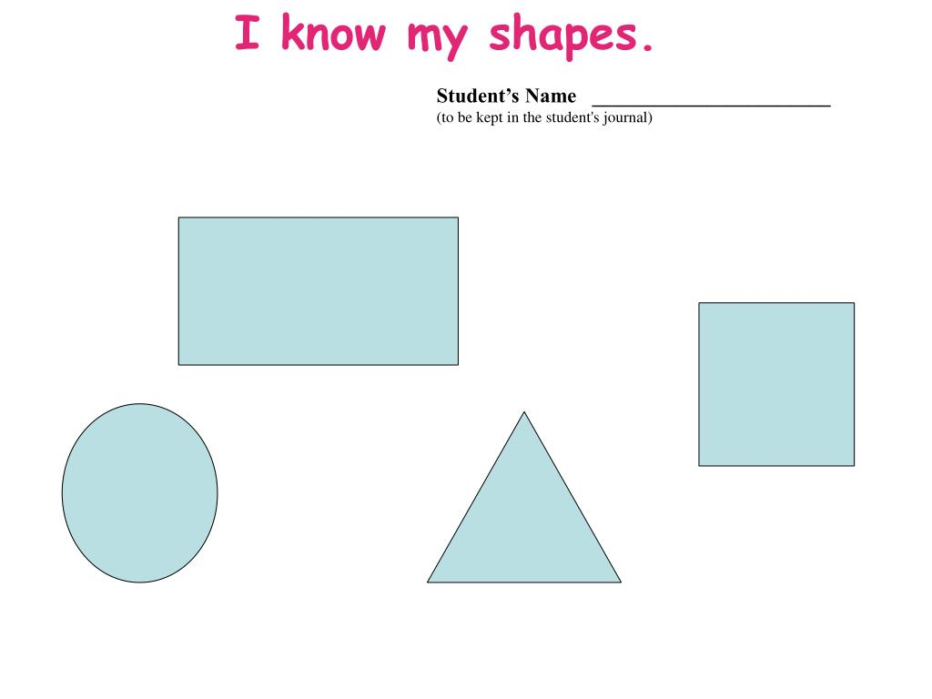 I know my shapes.