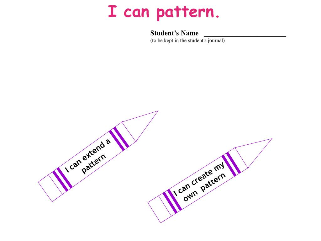 I can pattern.