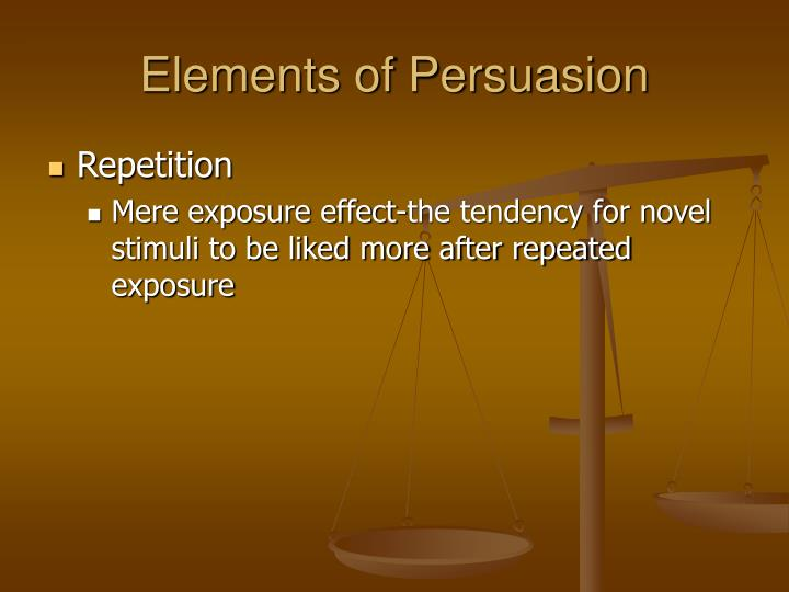 the elements of persuasion Techniques and strategies for writing persuasive or argumentative essays elements toward building a good persuasive essay include persuasion also has another.