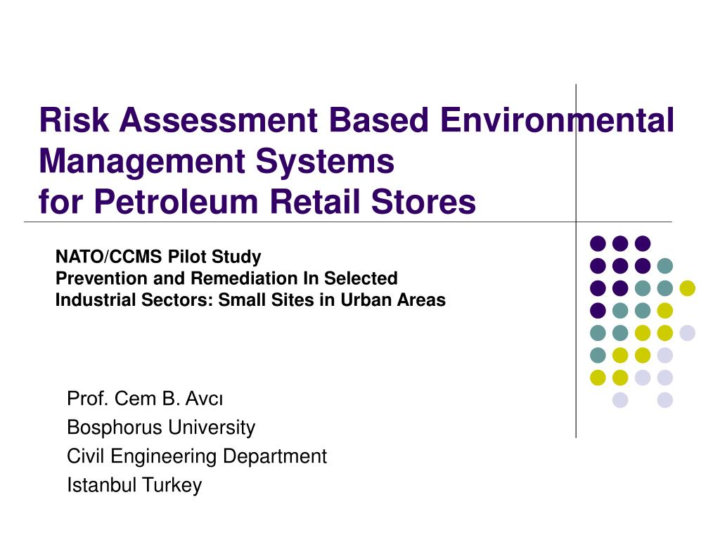 risk a ssessment based environmental management s ystem s f or petroleum retail stores l.