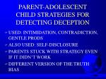parent adolescent child strategies for detecting deception