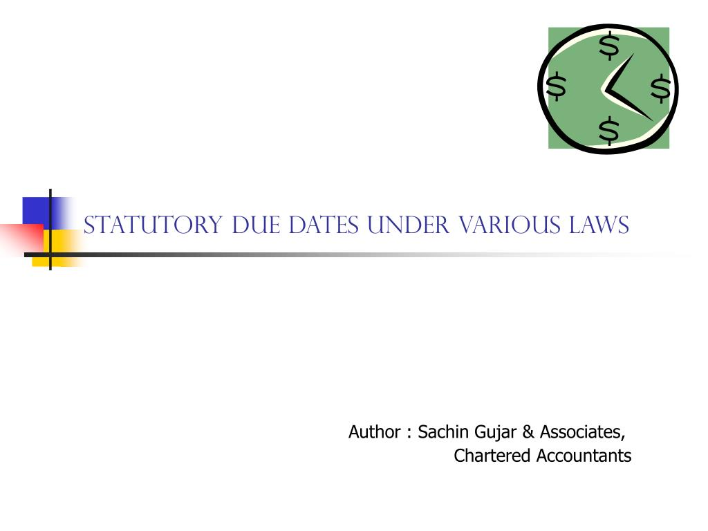 statutory due dates under various laws l.