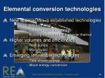 elemental conversion technologies