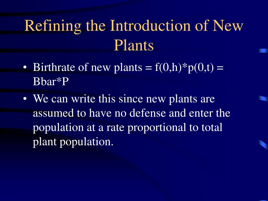 Refining the Introduction of New Plants