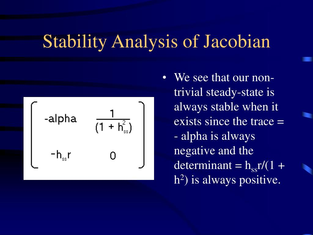 Stability Analysis of Jacobian