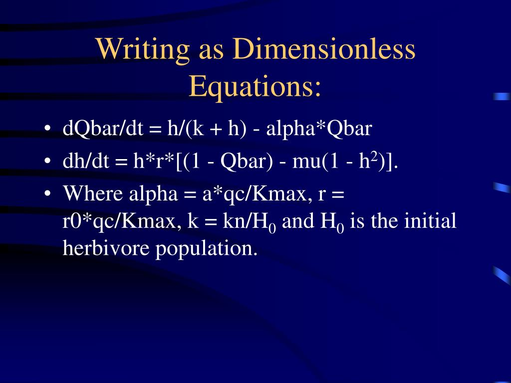 Writing as Dimensionless Equations: