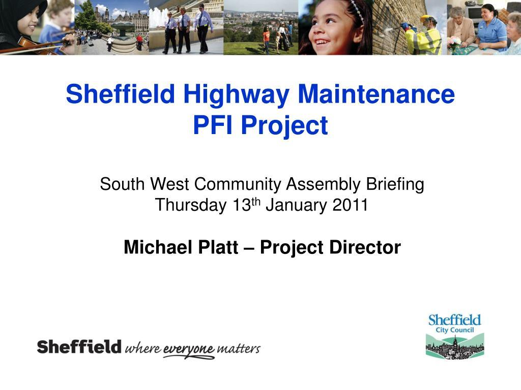 sheffield highway maintenance pfi project l.