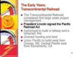 the early years transcontinental railroad18