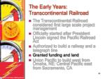 the early years transcontinental railroad20