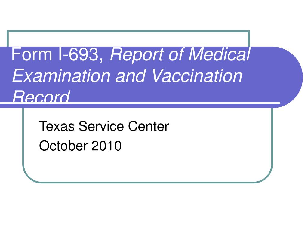 form i 693 report of medical examination and vaccination record l.