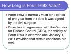 how long is form i 693 valid