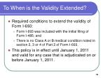 to when is the validity extended
