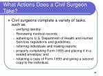 what actions does a civil surgeon take