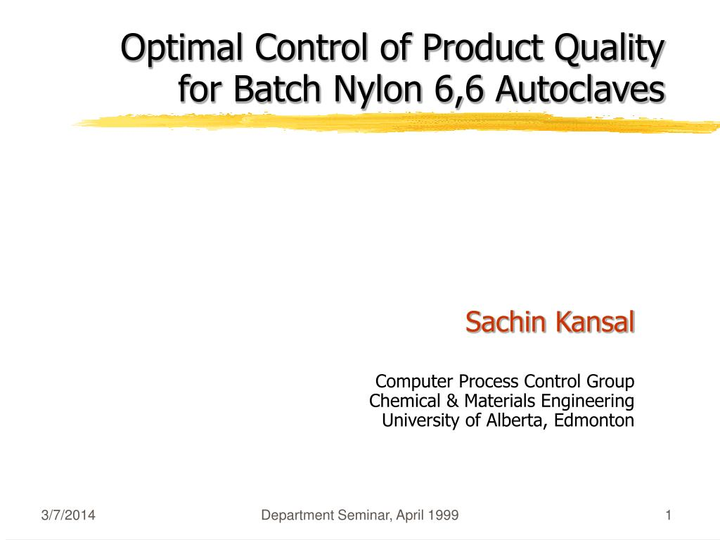 optimal control of product quality for batch nylon 6 6 autoclaves l.