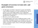 examples of exercises to train style and genre awareness