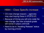h844 class specific increase
