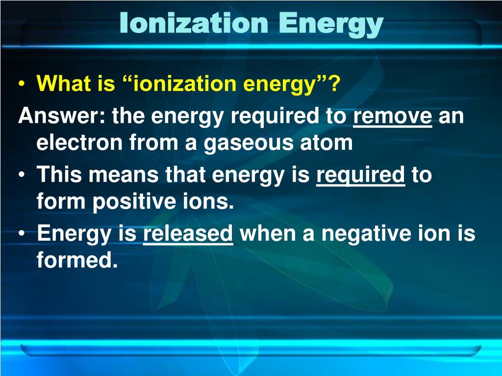 ionization energy l.