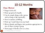 10 12 months15