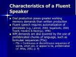 characteristics of a fluent speaker