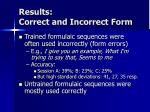 results correct and incorrect form
