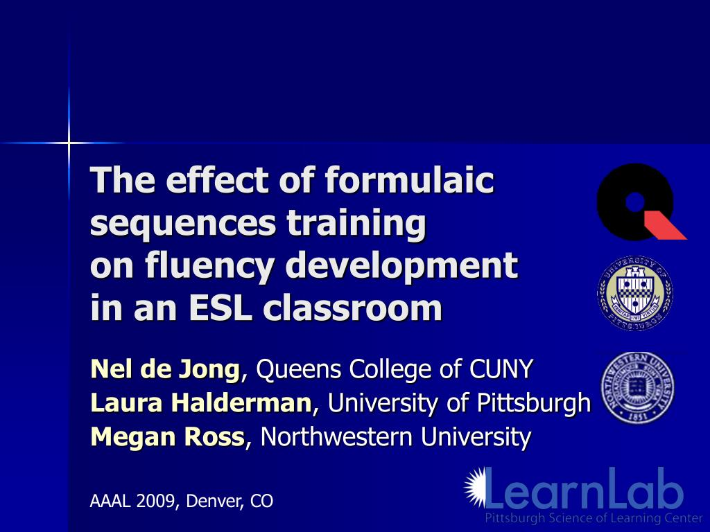 the effect of formulaic sequences training on fluency development in an esl classroom l.