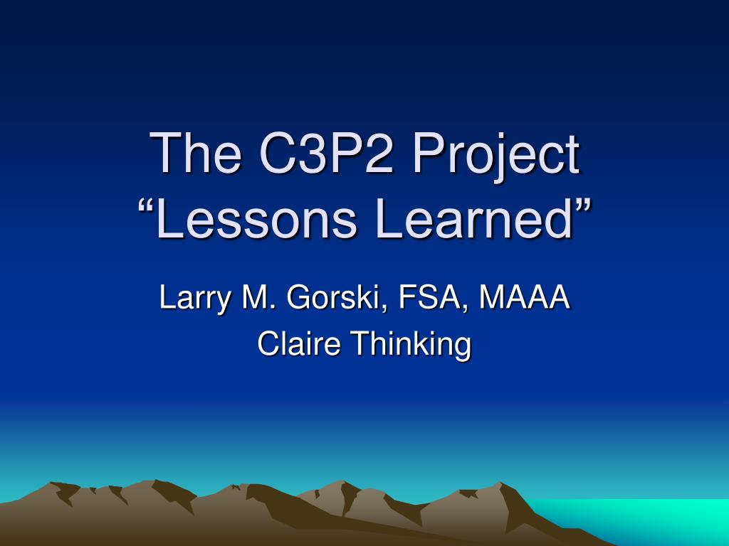 the c3p2 project lessons learned l.