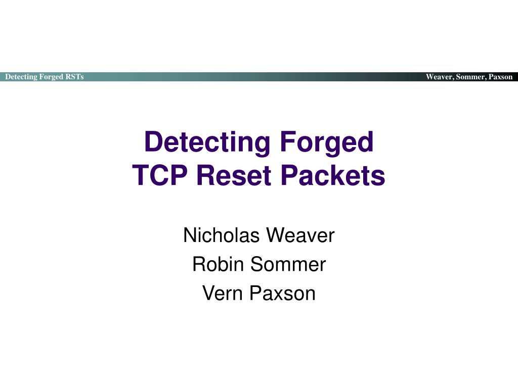 detecting forged tcp reset packets l.