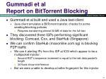 gummadi et al report on bittorrent blocking