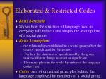 elaborated restricted codes