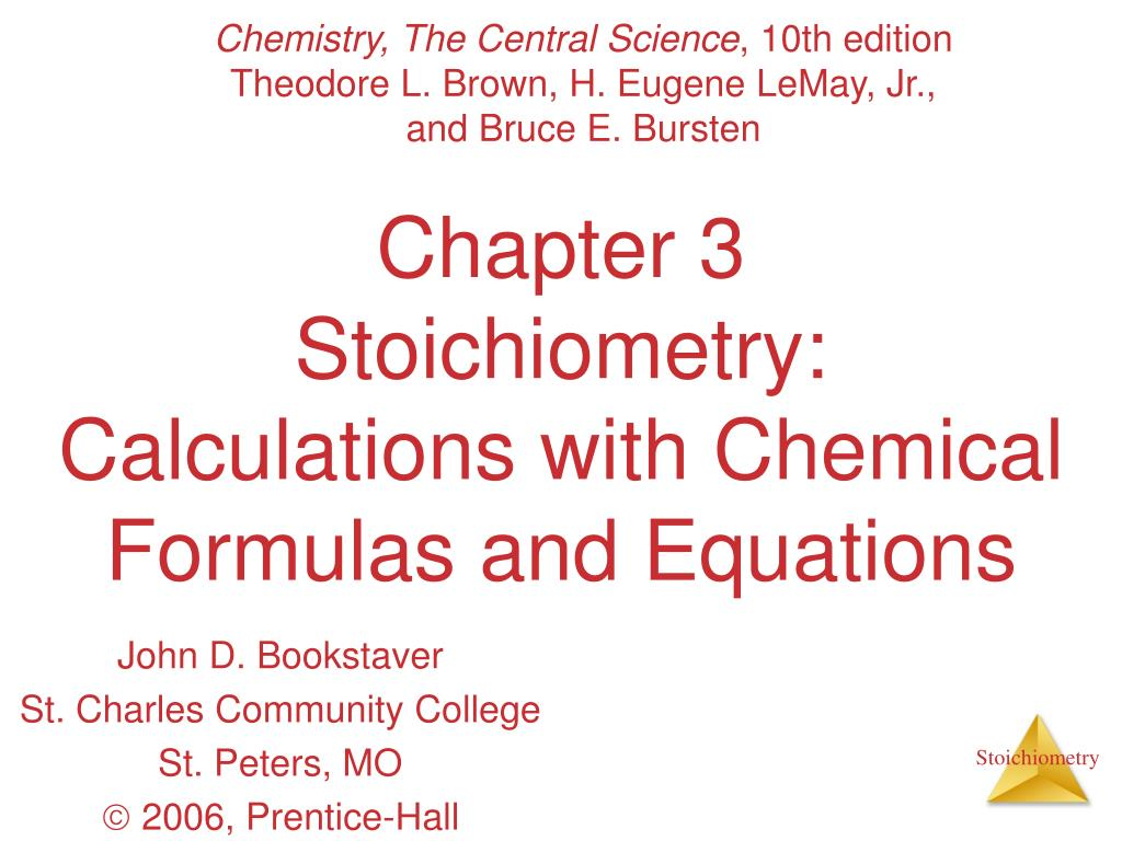 chapter 3 stoichiometry calculations with chemical formulas and equations l.