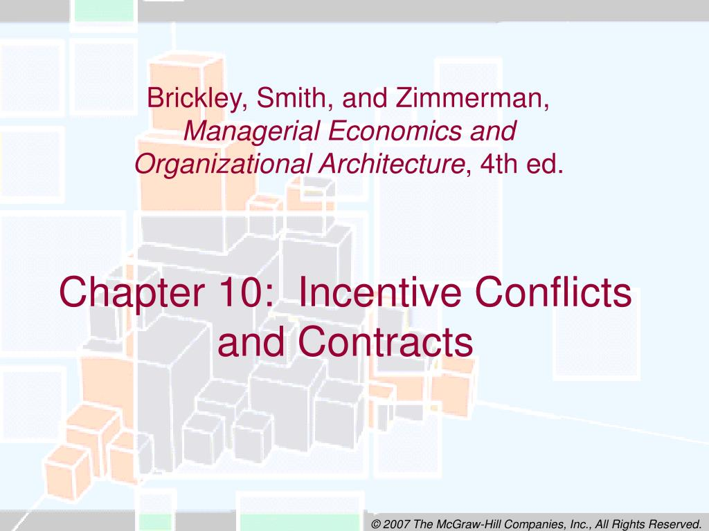 chapter 10 incentive conflicts and contracts l.