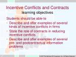 incentive conflicts and contracts learning objectives