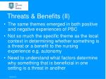 threats benefits ii