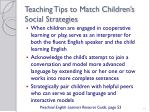 teaching tips to match children s social strategies