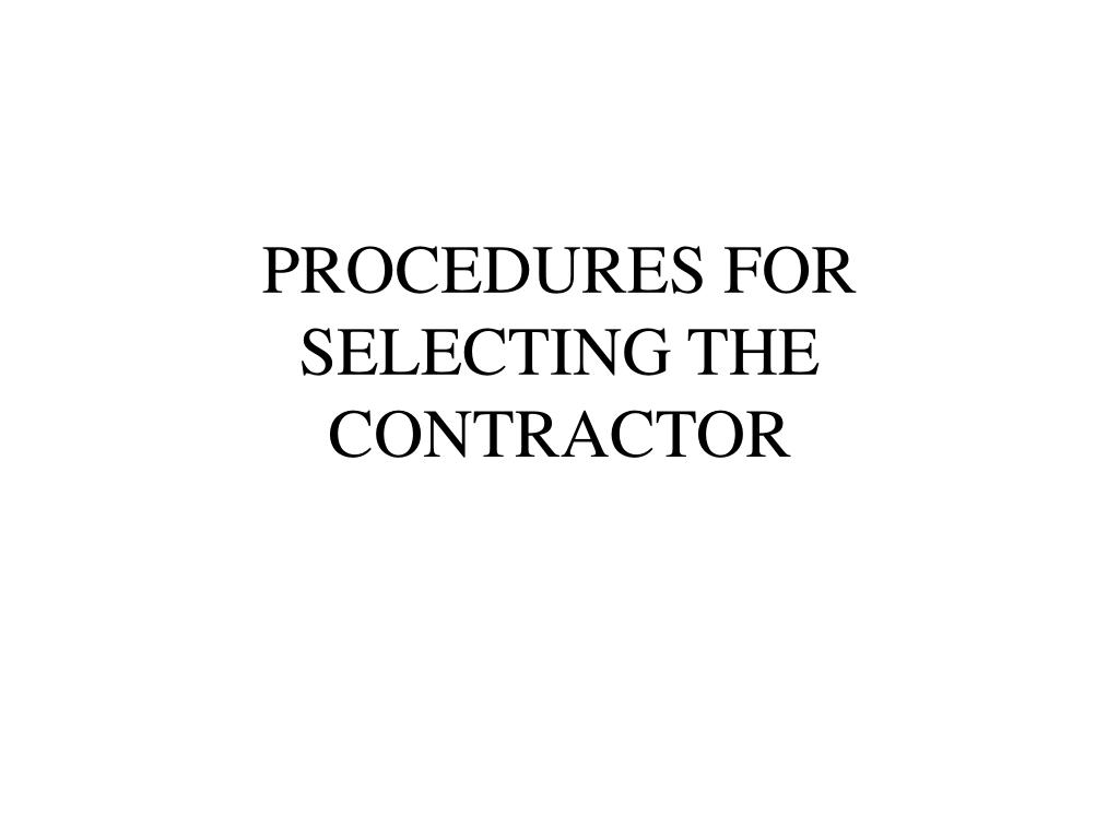procedures for selecting the contractor l.