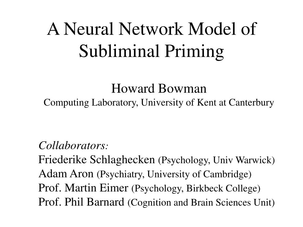 a neural network model of subliminal priming l.