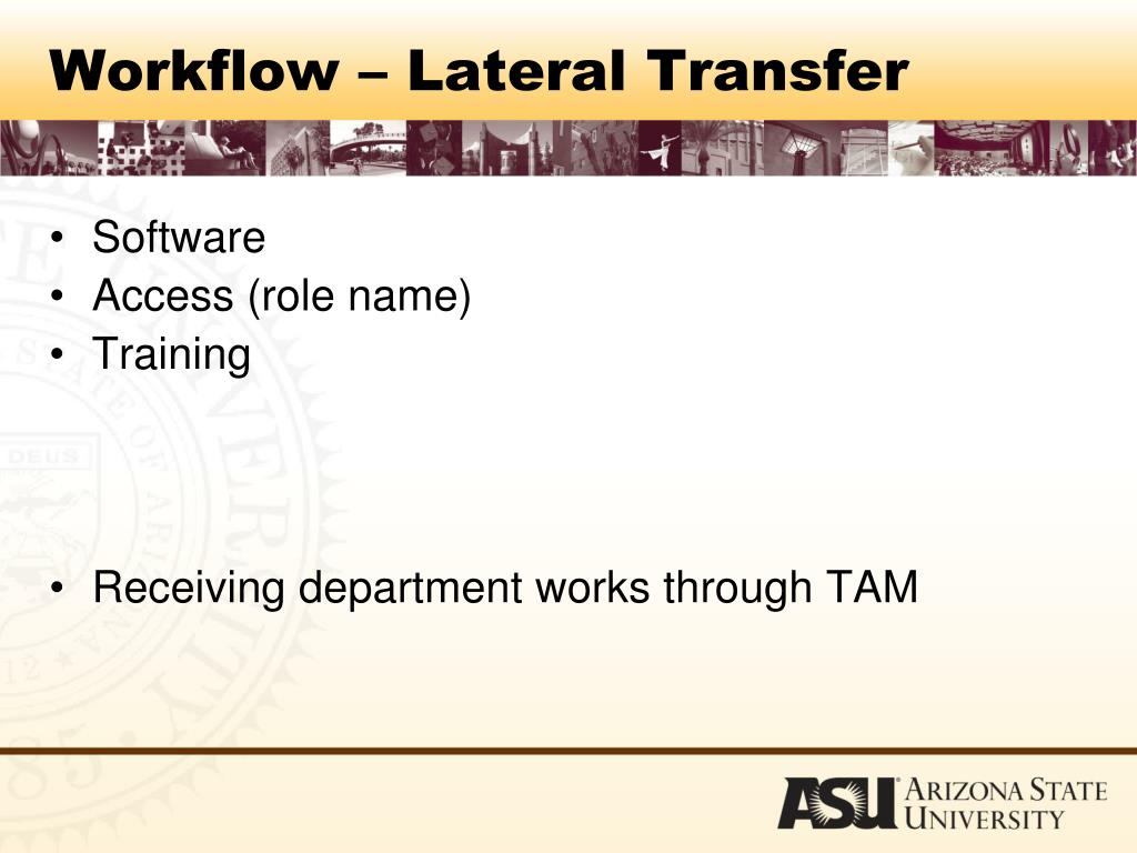Workflow – Lateral Transfer