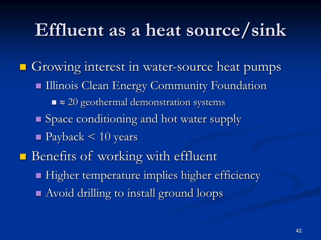 Effluent as a heat source/sink